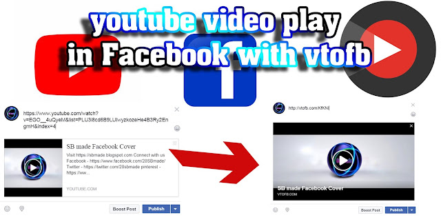youtube video play in facebook with vtofb