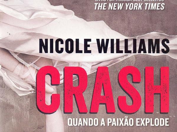 Resenha: Crash - Quando a Paixão Explode -  Crash #1 - Nicole Williams