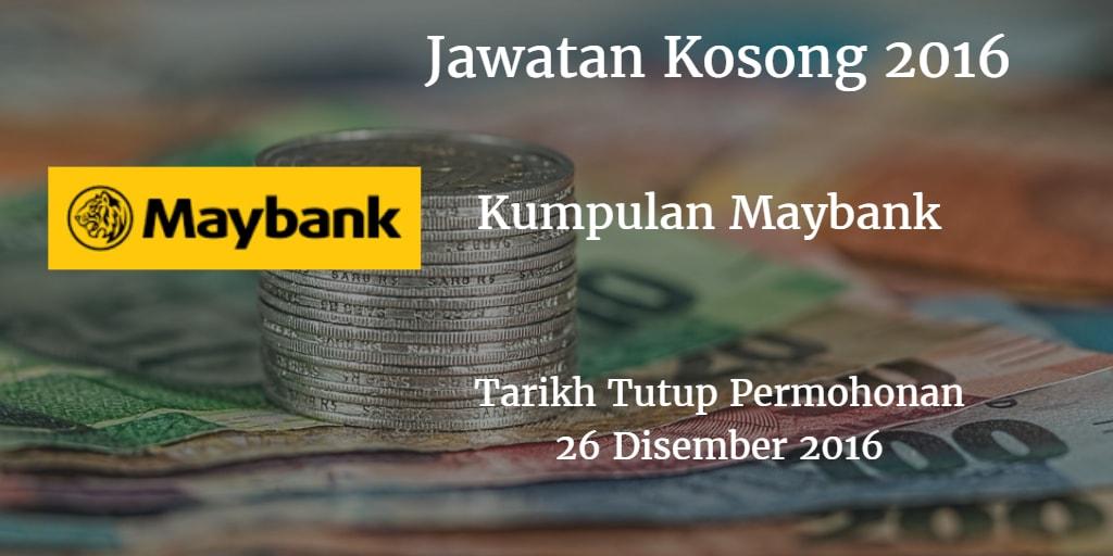Jawatan Kosong Kumpulan Maybank 26 Disember 2016