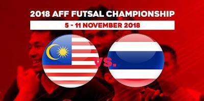 Live Streaming Malaysia vs Thailand Kejohanan AFF Futsal 11.11.2018