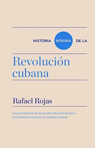 Historia mínima de la Revolución cubana