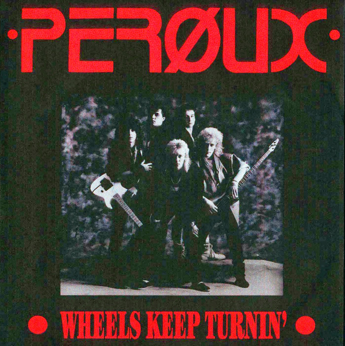 Peroux Wheels keep turning 1988 aor melodic rock