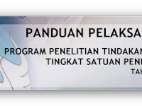 Panduan Pelaksanaan Penelitian Tindakan Kelas (PTK) Tingkat Satuan Pendidikan Tahun 2016