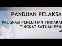 Panduan Pelaksanaan Program Penelitian Tindakan Kelas (PTK) Tingkat Satuan Pendidikan Tahun 2016