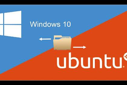 Cara Berbagi File Linux Ubuntu ke Windows 7/8/10 Tanpa USB & Kabel Data