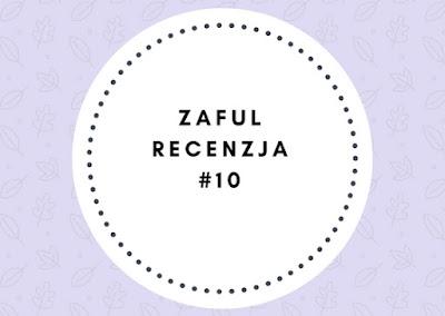 ZAFUL, recenzja #10