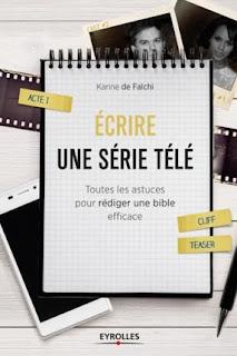 Ecrire une série télé (Editions Eyrolles)