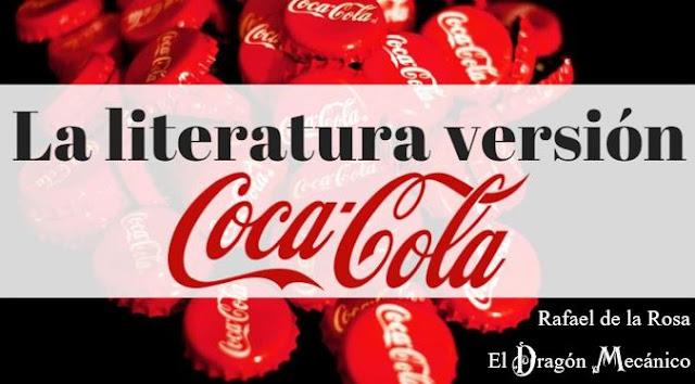 La literatura versión Coca-Cola