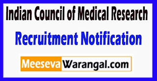 ICMR Indian Council of Medical Research Recruitment Notification 2017 Last Date 20-07-2017