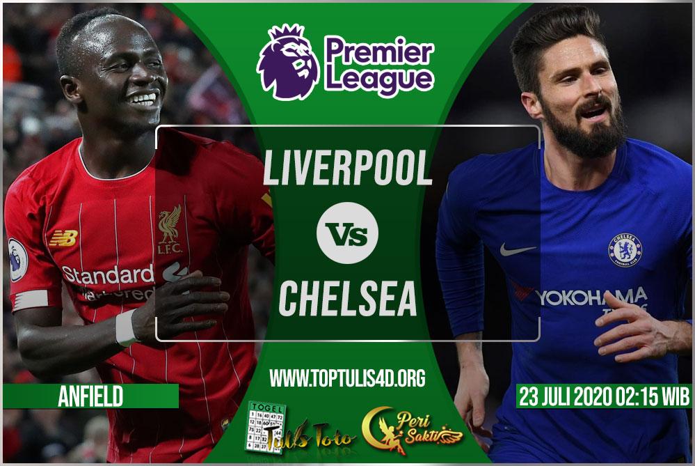 Prediksi Liverpool vs Chelsea 23 Juli 2020