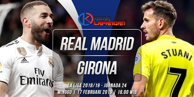 Prediksi Bola Real Madrid vs Girona Liga Spanyol