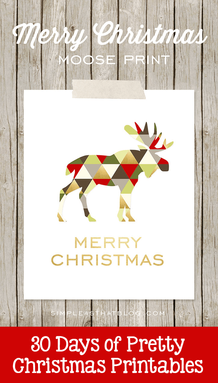 Merry Christmas Moose Print freebie by Simple As That. Pretty Christmas Printables hosted by Grade ONEderful Designs.