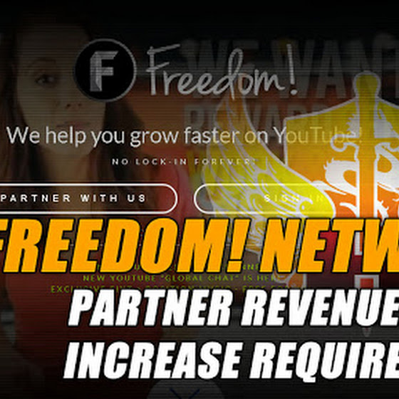 Freedom! Network Partner Revenue Share Increase Requirements