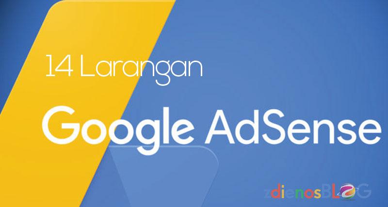 14 Larangan Google Adsense yang Harus Dipatuhi