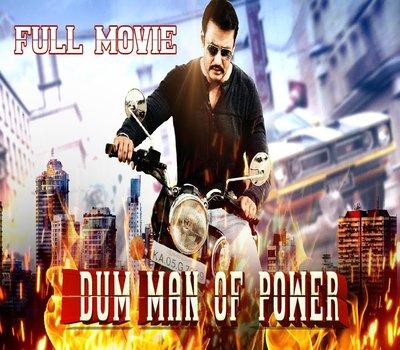 Dum Man Of Power (2018) Hindi Dubbed 480