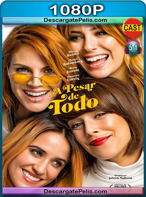 A pesar de todo (2019) 1080P WEB-DL  Castellano – Ingles