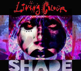 Living Colour's Shade