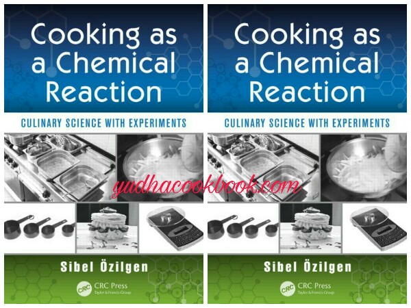 Download ebook COOKING AS A CHEMICAL REACTION - Culinary Science With Experiments