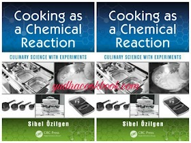 COOKING AS A CHEMICAL REACTION - Culinary Science With Experiments