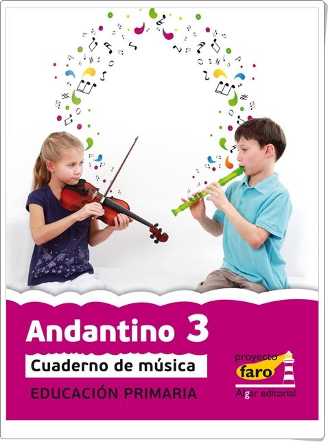 """""""Andantino 3"""". Actividades digitales de Música de 3º de Primaria. Ediciones Bromera."""