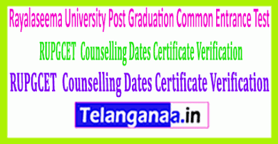 RUPGCET  Counselling Dates Certificate Verification