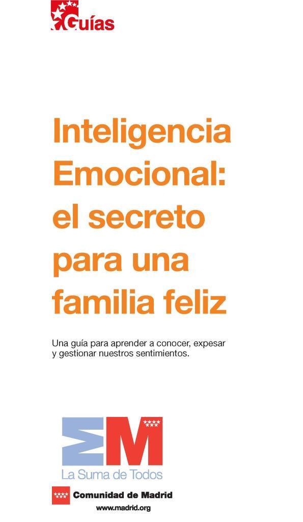 Inteligencia Emocional: El secreto para una familia feliz