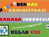 Administrasi Bahasa Indonesia SMP/MTs Kelas VIII Kurikulum 2013 Terbaru