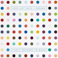 [2013] - Love Lust Faith + Dreams