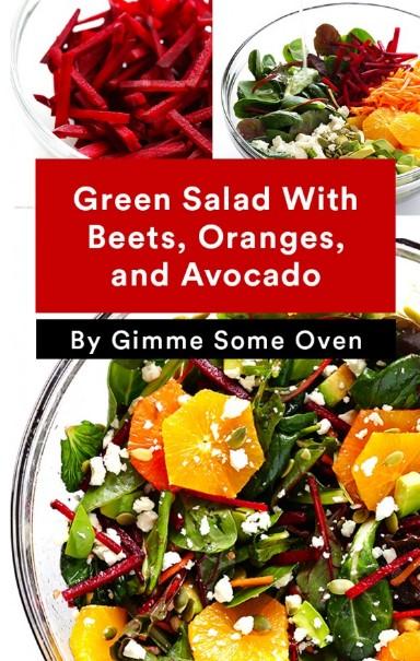 GREEN SALAD WITH BEETS, ORANGES & AVOCADO RECIPE