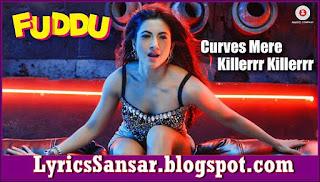 Curves Mere Killer Killer : Fuddu