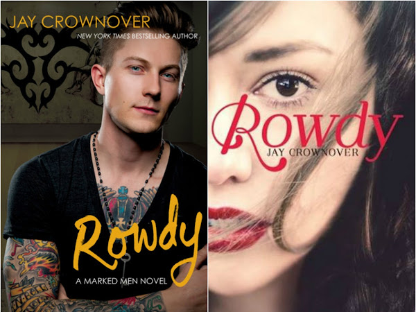 Novel Of The Week: Rowdy (Marked Men #5) by Jay Crownover