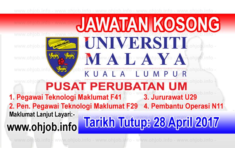 Jawatan Kerja Kosong PPUM - Pusat Perubatan Universiti Malaya logo www.ohjob.info april 2017