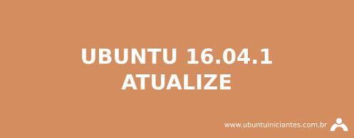 atualize o ubuntu 16.04.1