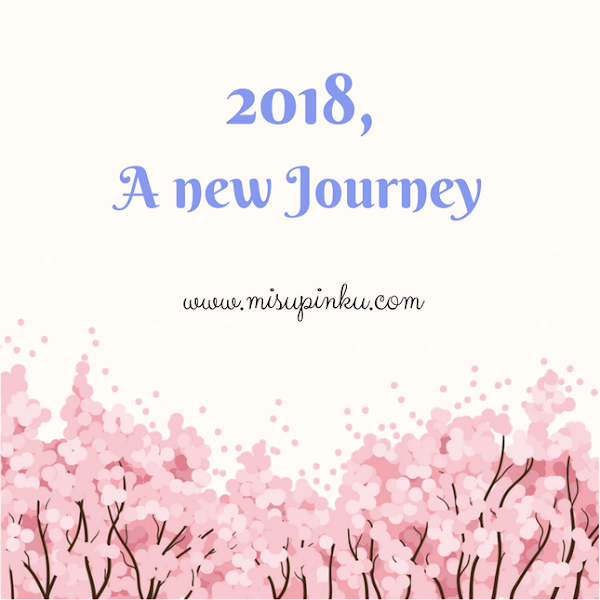 2018, A New Journey