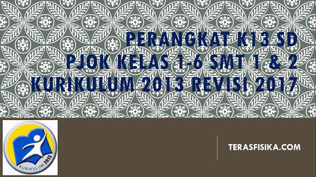 Perangkat Pembelajaran PJOK SD/MI Kurikulum 2013 Revisi 2017