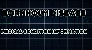 Bornholm disease (also called pleurodynia)