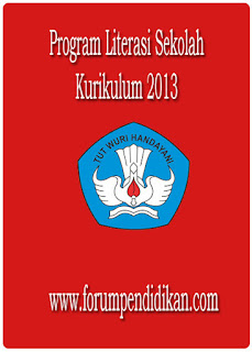 Program Literasi Sekolah Kurikulum 2013