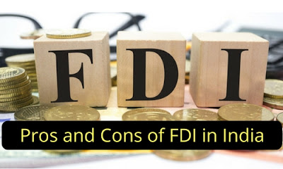 Pros and Cons of FDI in India