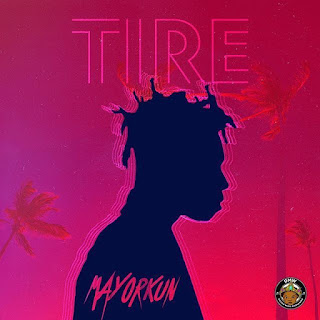 Mayorkun - Tire
