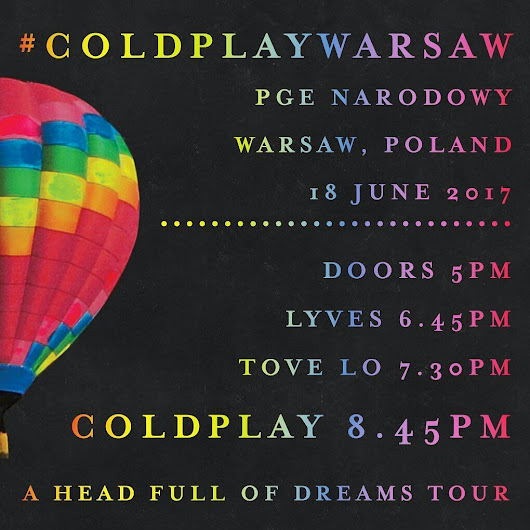 COLDPLAY - A HEAD FULL OF A DREAMS TOUR - WARSAW 18.06.2017