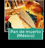 PAN DE MUERTO {MÉXICO}