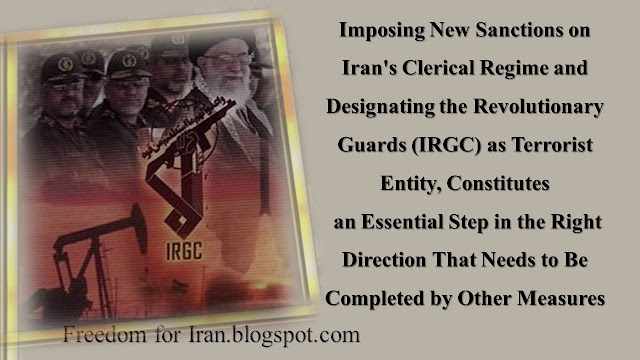 Imposing New Sanctions on Iran's Clerical Regime and Designating the Revolutionary Guards