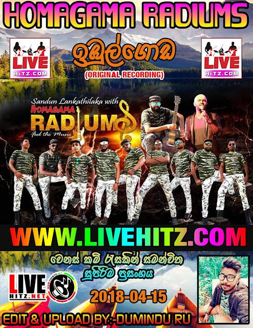 HOMAGAMA RADIUMS LIVE IN IBULGODA 2019-04-15