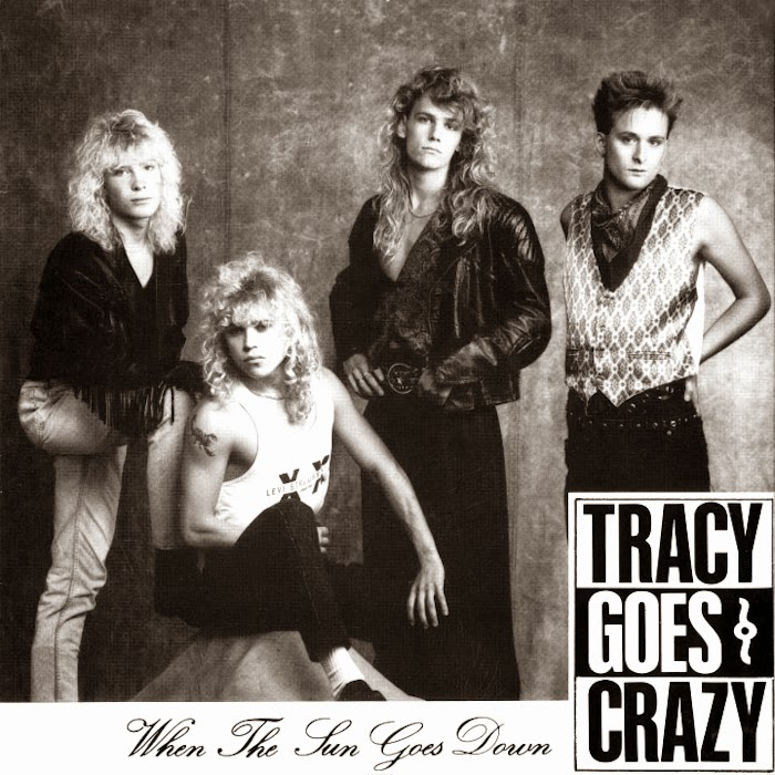 Tracy goes crazy When the sun goes down 1990 aor melodic rock