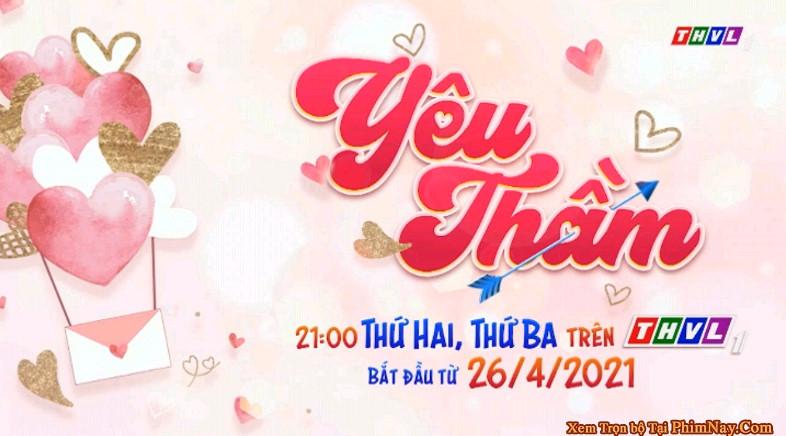 Yêu Thầm - THVL1 (2021)