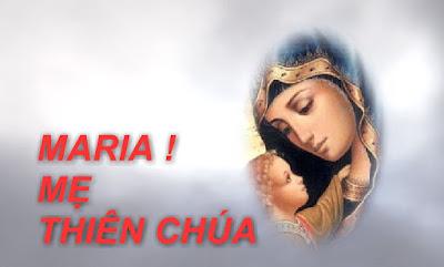 Bài Giảng Chúa Quang Lâm Số 49: Tại sao Đức Maria lại được gọi là Mẹ Thiên Chúa?