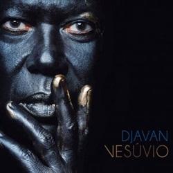 CD Vesúvio – Djavan