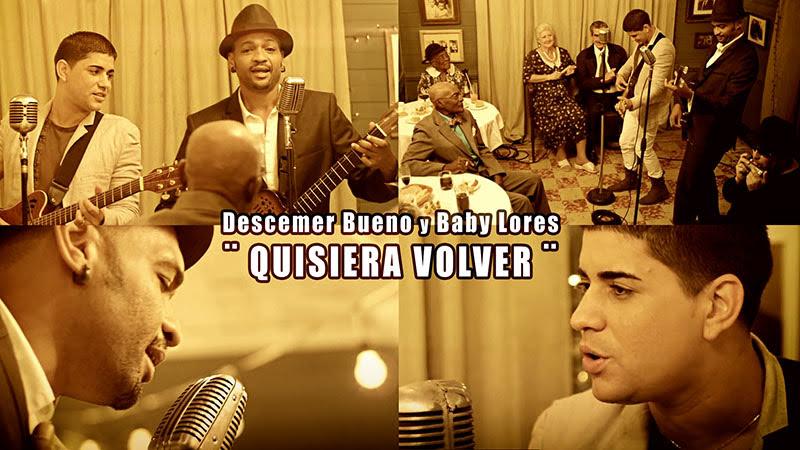 Descemer Bueno y Baby Lores - ¨Quisiera Volver¨ - Videoclip. Portal Del Vídeo Clip Cubano