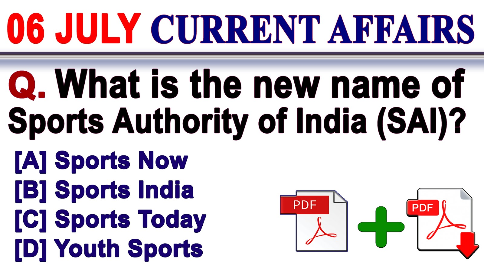6 July 2018 | Current Affairs Quiz in English