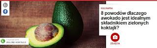 http://pl.blastingnews.com/kulinaria/2016/04/8-powodow-dlaczego-awokado-jest-idealnym-skladnikiem-zielonych-koktajli-00868623.html